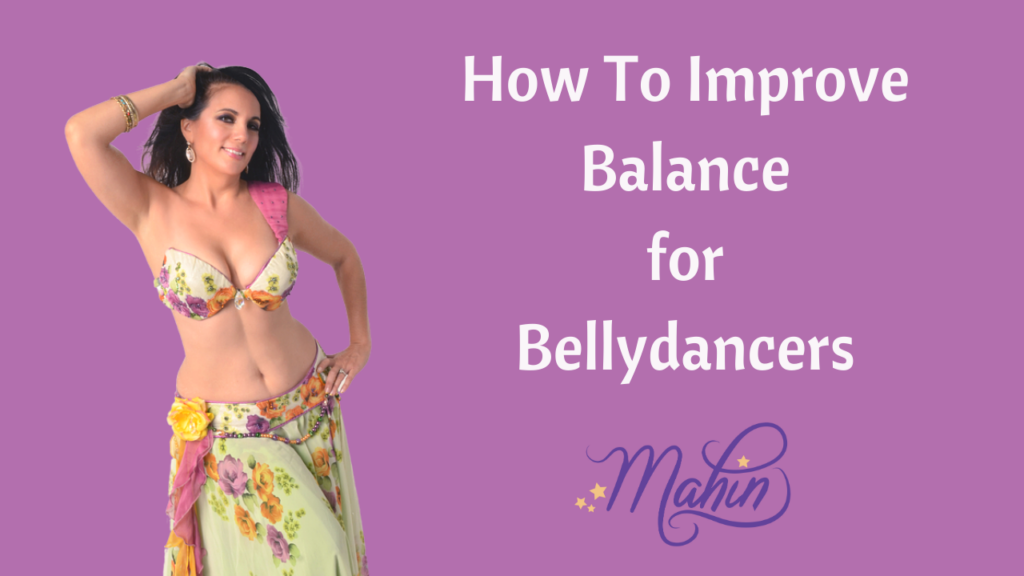 How To Improve Balance for Bellydance