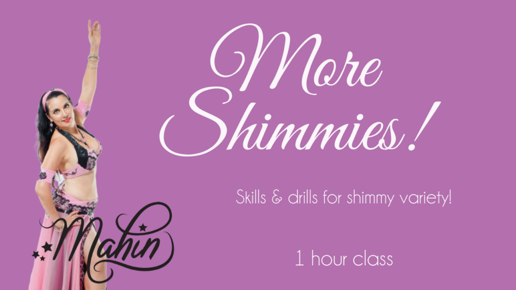 More Shimmies! 1 Hour Class